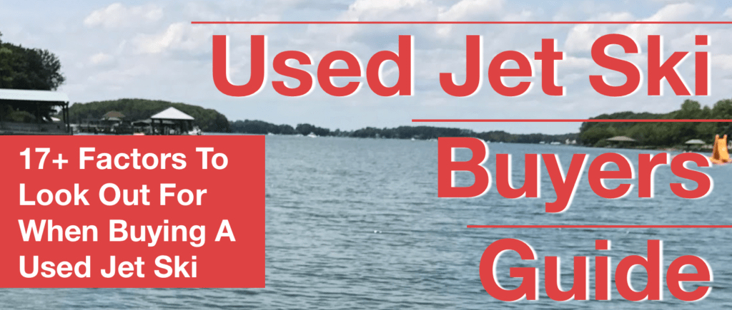 Used Jet Ski Buyers Guide