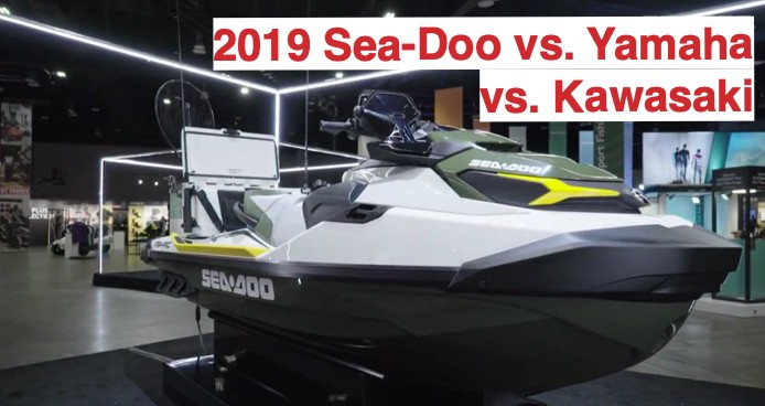 2019 Sea-Doo vs  Yamaha vs  Kawasaki - Steven in Sales