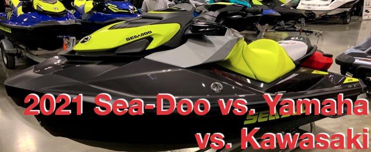 2021 Sea-Doo vs. Yamaha vs. Kawasaki